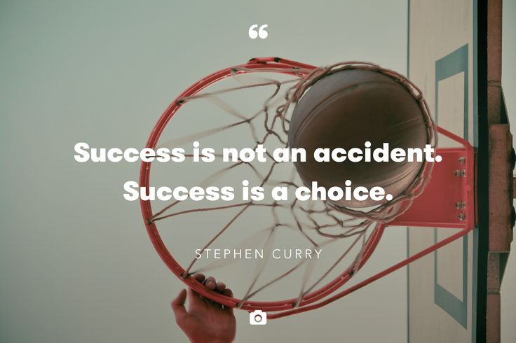 """Success is not an accident. Success is a choice."" — Stephen Curry.   Photo by Ondrej Supitar. Check out more of Ondrej's shots on Unsplash"