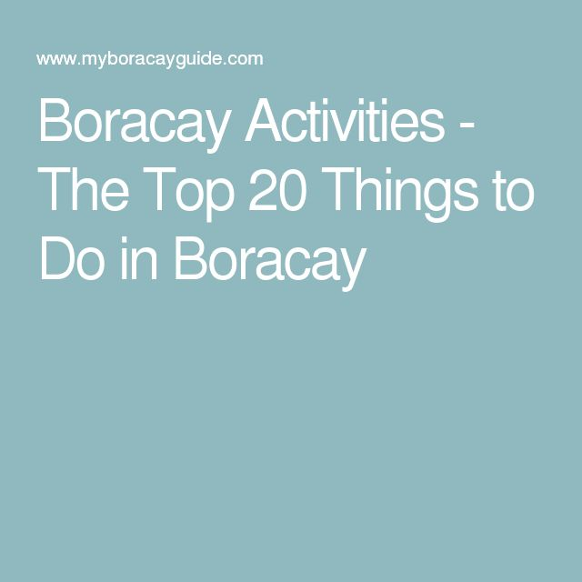 Boracay Activities - The Top 20 Things to Do in Boracay