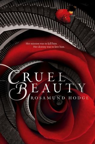 """Cruel Beauty"" by Rosamund Hodge"