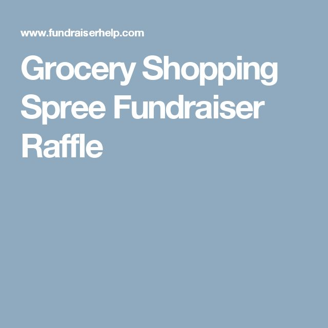 Grocery Shopping Spree Fundraiser Raffle