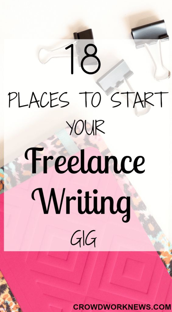 18 Places To Start Your Freelance Writing Gig