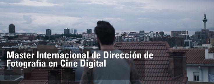 Master internacional de dirección de fotografía en cine digital.