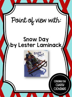 Using the mentor text Snow Day to teach point of view with a FREEBIE!