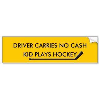 HOCKEY PARENTS OUT OF CASH BUMPER STICKER