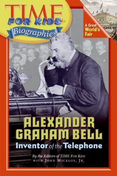 Alexander Graham Bell: Inventor of the Telephone