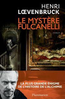 Le Bouquinovore: Le mystère Fulcanelli, Henri Loevenbruck