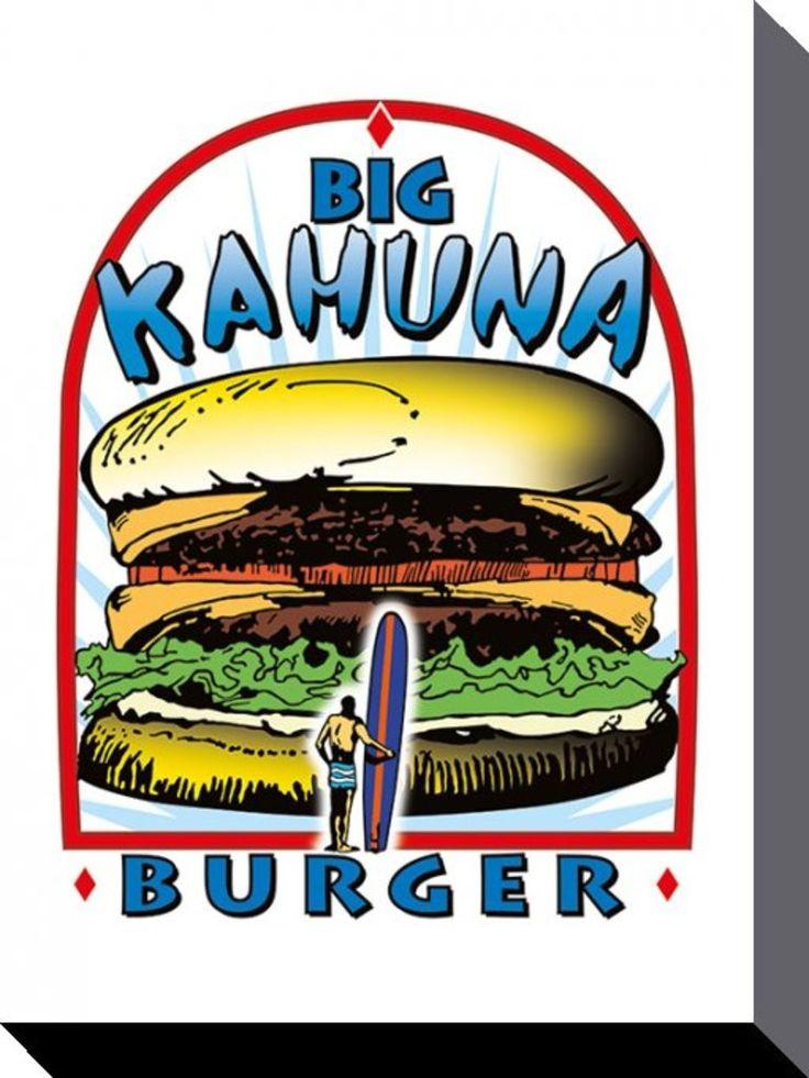 10 best Big Kahuna Burger images on Pinterest | Burgers