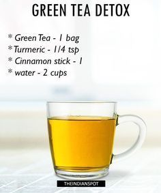 Green Tea Detox Recipe: Green tea is packed with antioxidants called polyphenols, which possibly have detoxifying effects and the amount of antioxidants in green tea is more than any other tea. What You Need: 1 bag Green Tea 1/4 teaspoon Turmeric 1 inch long Cinnamon stick 2 Cups Purified Water, near boiling Recipe: Add the spices and teabag …