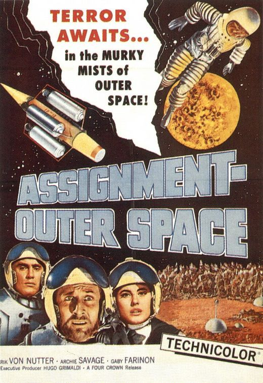 Assignment-Outer Space (1960) | Space movie posters, Outer ...