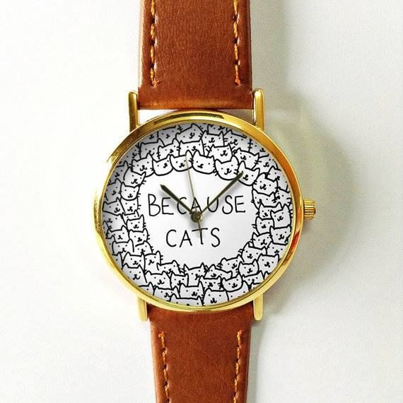 Because Cats  Watch, Vintage Style Leather Watch,  Retro Watch, Boyfriend Watch,Women Men's Watch ,