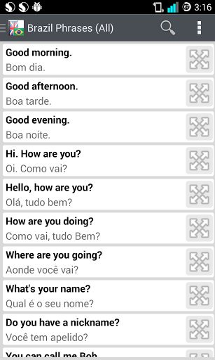 Brazil - That's where the world cup 2014 is going on.<br>You are planning a trip to Brazil and cheered for your football team, but you don't speak Brazilian (Portuguese).<p>Brazilian Phrases Android App - It will help you can communicate in Portuguese and English.<br>Book a hotel, meet new people, ask for directions. Here you will learn how to talk on the phone, go shopping, exchange money and even some phrases for special occasions.<p>What are the key functions of Brazilian Phrases ?<p…