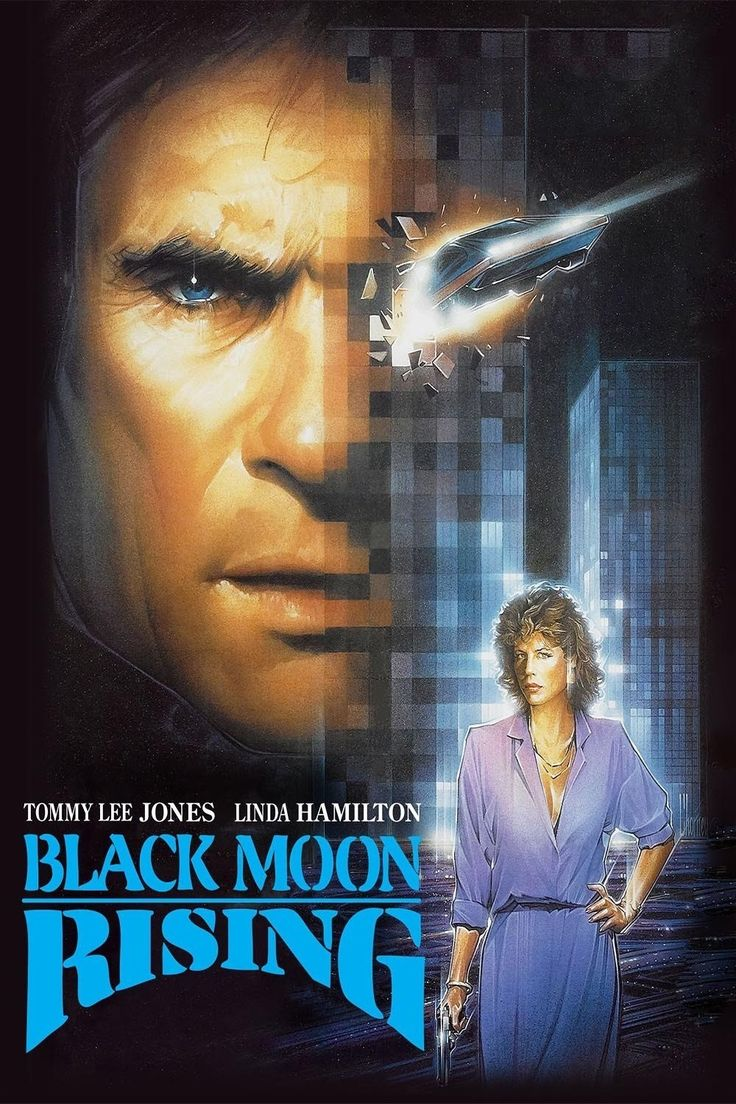 Black Moon Rising (1986) Action, Sci-Fi, Thriller - Tommy Lee Jones, Linda Hamilton, Robert Vaughn, Bubba Smith, Lisa London - An FBI free-lancer (Jones) stashes a stolen Las Vegas-crime tape in a high-tech car stolen by someone else (Hamilton).