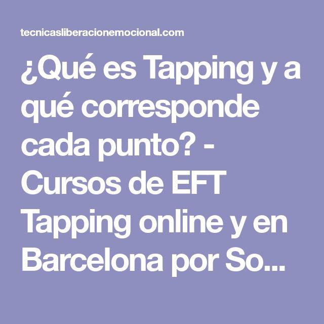 ¿Qué es Tapping y a qué corresponde cada punto? - Cursos de EFT Tapping online y en Barcelona por Sophie Da Costa.