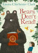 Bears Don't Read - Emma Chichester Clark