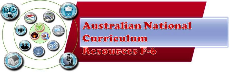 Australian National Curriculum Resources F-6