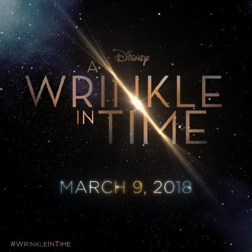 A Wrinkle in Time (2018) CANT WAIT!