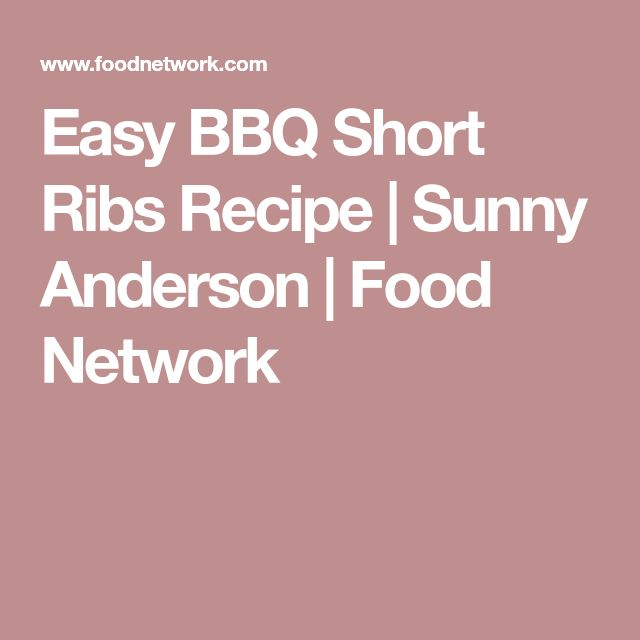 Easy BBQ Short Ribs Recipe | Sunny Anderson | Food Network