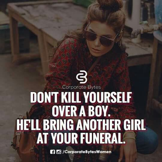 Don't kill yourself over a boy...