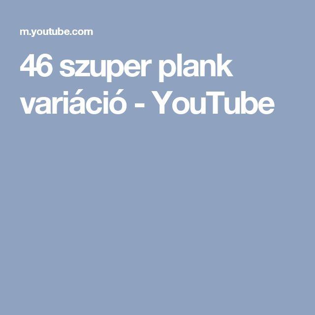 46 szuper plank variáció - YouTube