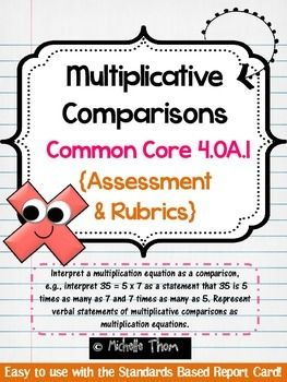 Included in this packet is a three page assessment for testing Common Core State Standard 4.OA.1 (multiplicative comparisons). An answer key and two alternate rubrics are also included! $