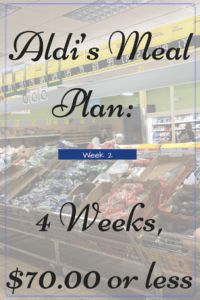 Aldi Meal Plan - includes a 7 day dinner menu and the grocery list you need to get the ingredients to make them all from Aldi for under $70.00!