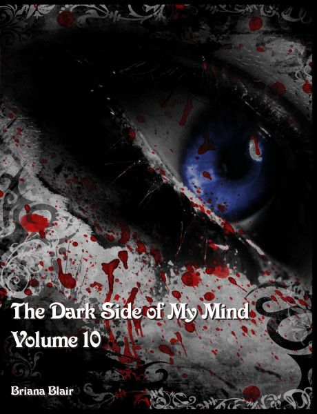 The Dark Side of My Mind - Volume 10 By Briana Blair - Poetry - BrianaDragon Creations