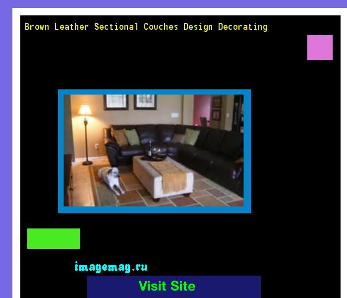 Brown Leather Sectional Couches Design Decorating 134905 - The Best Image Search