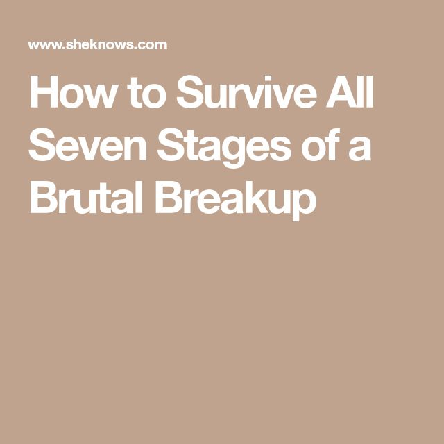 How to Survive All Seven Stages of a Brutal Breakup