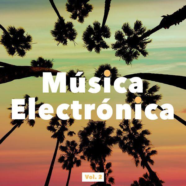 Musica Electronica, Vol. 2 par Various Artists