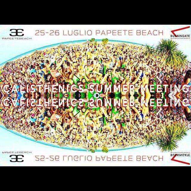 25/26 #luglio #papeetebeach #summer #calisthenics  #meeting  #sole #mare #musica ed #allenamento sulla #spiaggia più famosa d'#Italia ... Non perderti queste due giornate fantastiche!!!