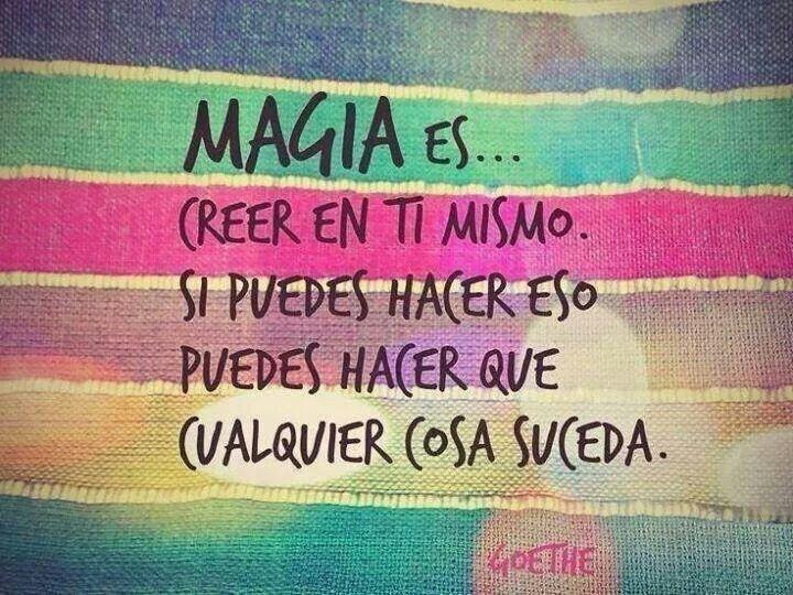 Cree en ti y has magiaa ;)