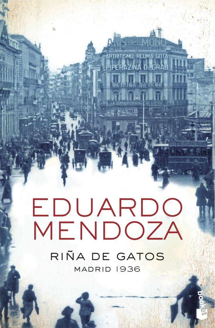 riña de gatos. madrid 1936-eduardo mendoza-9788408004370