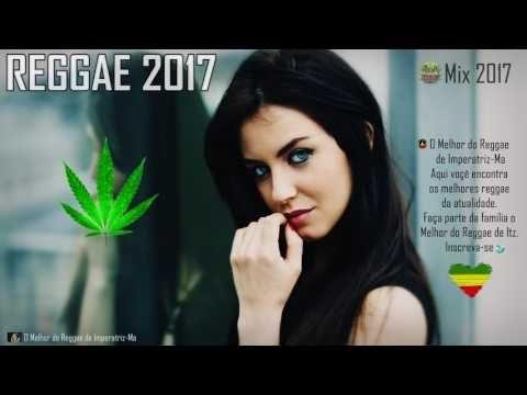 Reggae Mix 2017 - (& Remix 2017) - YouTube