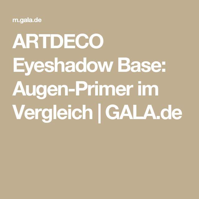 ARTDECO Eyeshadow Base: Augen-Primer im Vergleich   GALA.de