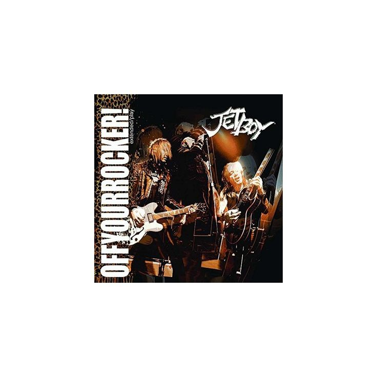 Jetboy - Off Your Rocker! (CD)
