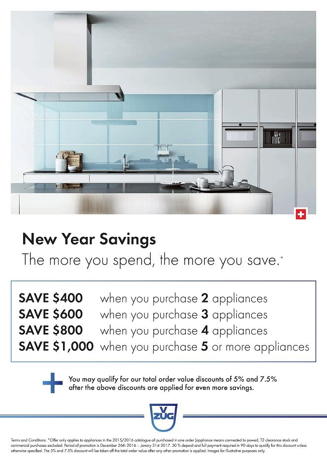 V-ZUG - NEW YEAR SAVINGS - SAVE Up to $1,000 on your appliances    SAVE More on your NEW V-ZUG Appliances during January 2017*