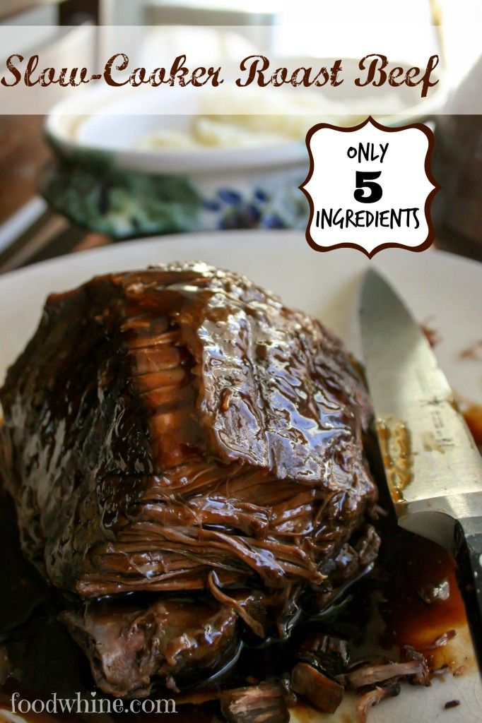 Slow-Cooker Roast Beef | Food & Whine...the meat came out so tender and the gravy was so delicious! My only problem was that I could only find a 1.5 pound roast, and I have a huge crock pot so it was a little dried out. Next time I will use more liquid and will be sure to keep it submerged. Really easy to make though and perfect for a weeknight meal!