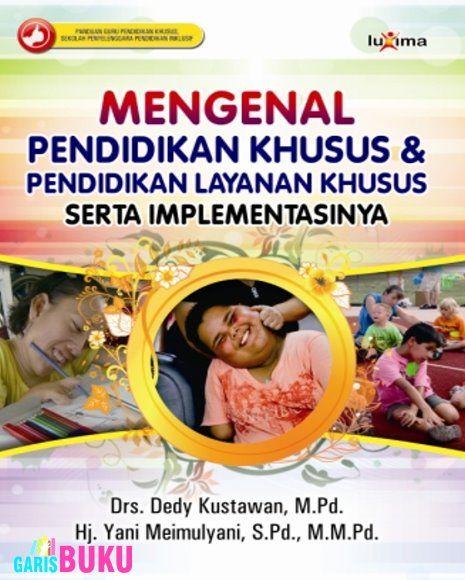 Mengenal Pendidikan Khusus dan Pendidikan Layanan Khusus