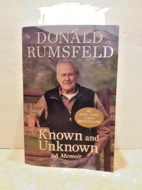 Donald Rumsfeld Known and Unknown a Memoir Secretary of Defense 2011 English