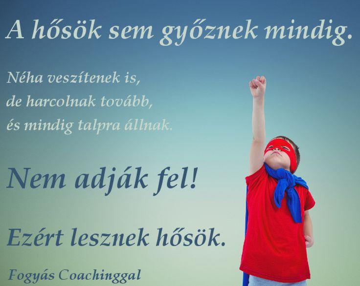 A hősök sem győznek mindig!