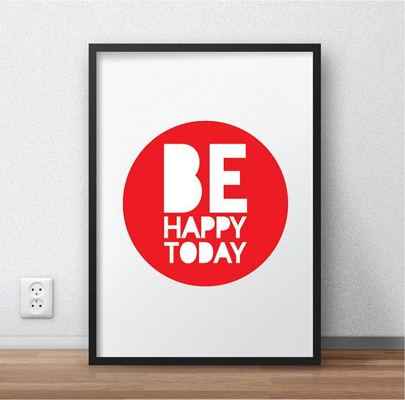 Hey, I found this really awesome Etsy listing at https://www.etsy.com/listing/509653920/be-happy-today-printable-bathroom-poster