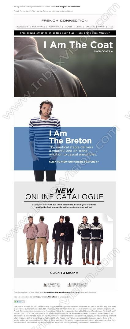 Company: French Connection (US)   Subject: The coat, the Breton tee + the new online catalogue         INBOXVISION, a global email gallery/database of 1.5 million B2C and B2B promotional email/newsletter templates, provides email design ideas and email marketing intelligence. www.inboxvision.c... #EmailMarketing  #DigitalMarketing  #EmailDesign  #EmailTemplate  #InboxVision  #SocialMedia  #EmailNewsletters