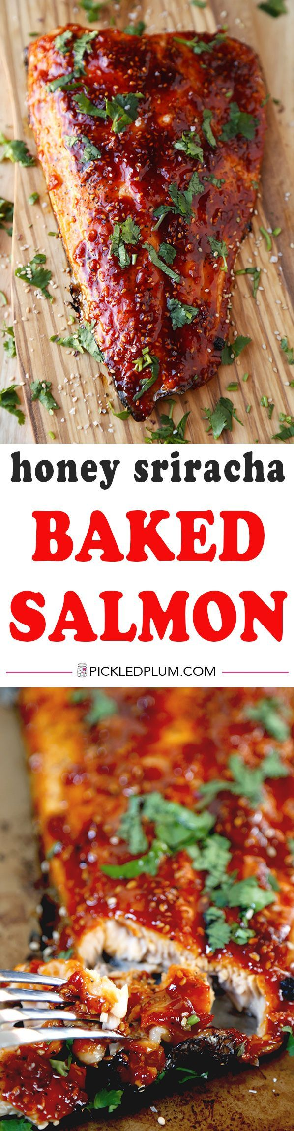 Honey Sriracha Oven Baked Salmon  This Is A Sweet, Spicy And Smoky Baked  Salmon