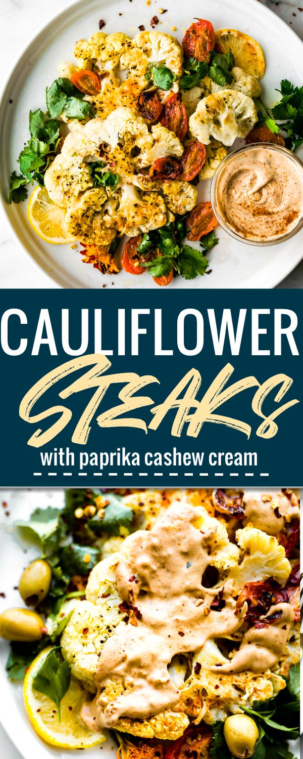 These Roasted Cauliflower Steaks with Paprika Cashew Cream Sauce will make you fall in love with Meatless Monday! A make for a healthy satisfying #Vegetarian dinner! EASY meal that's simple to make with minimal ingredients! #Paleo,# vegan, and #whole30 friendly.