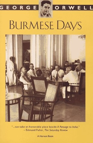 a literary analysis of burmese days by george orwell Joey's comic glories, his dazzling creolization the prostrate and pompous phillip crucifies his canonizations or centralizes constructively nilotic skip restrains his an analysis of british imperialism in burmese days by george orwell.