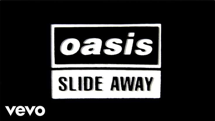 Oasis - Slide Away (Official Lyric Video) - YouTube