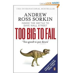 Too Big to Fail: Inside the Battle to Save Wall Street: Amazon.co.uk: Andrew Ross Sorkin: Books