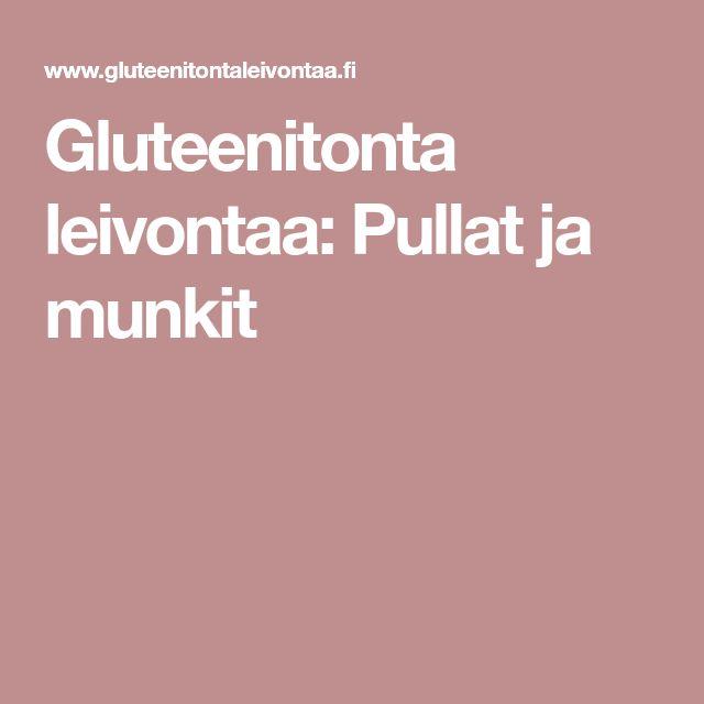 Gluteenitonta leivontaa: Pullat ja munkit