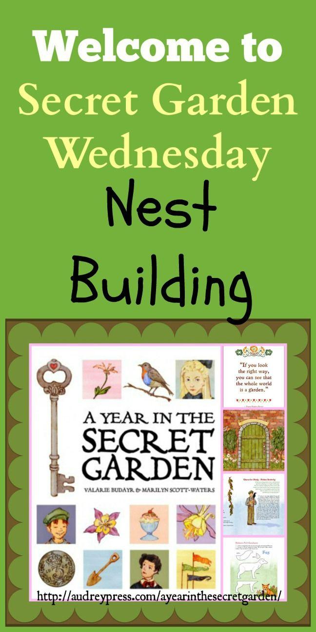 Secret Garden Wednesday-Let's build some NESTS!