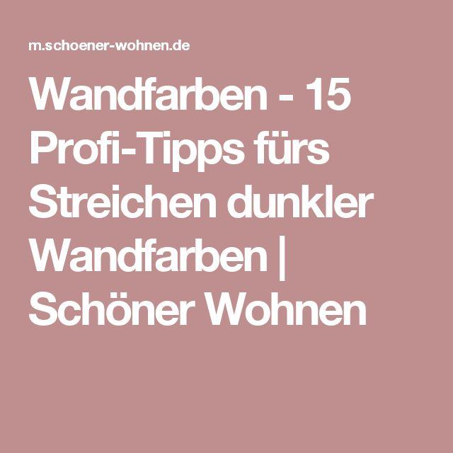 Wandfarben - 15 Profi-Tipps fürs Streichen dunkler Wandfarben   Schöner Wohnen